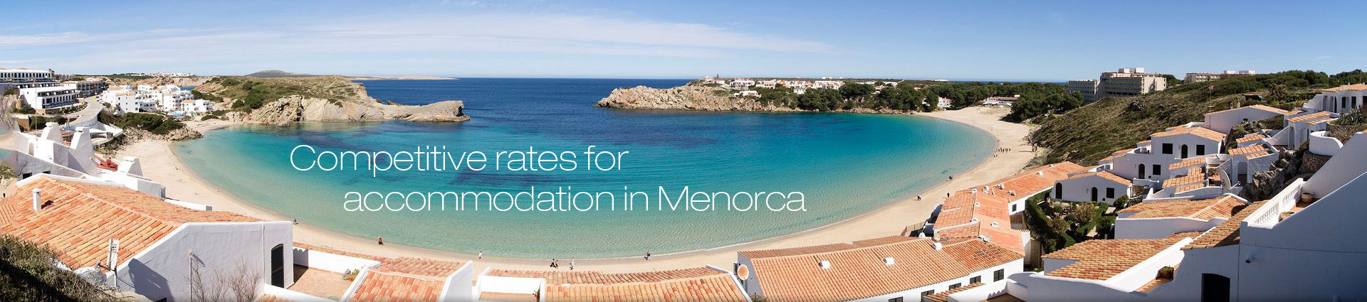 Competitive rates for accommodation in Menorca - Menorca accommodation